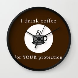 Coffee Protection Brown Wall Clock