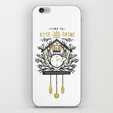 Time to Rise and Shine iPhone & iPod Skin