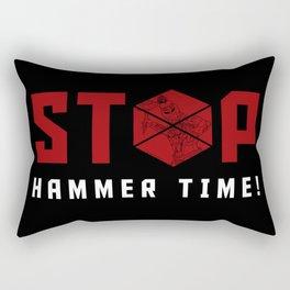 Stop. Hammer Time! Rectangular Pillow