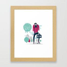 Let's skate  Framed Art Print