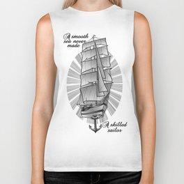 A smooth sea never made a skilled sailor Biker Tank
