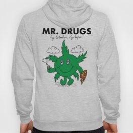 Mr. Drugs Hoody