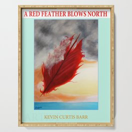 A RED FEATHER BLOWS NORTH Serving Tray