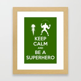 Keep Calm and Be a Superhero Framed Art Print