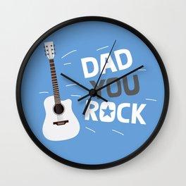 Dad you rock! Wall Clock