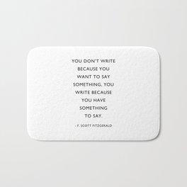 F Scott Fitzgerald, Writer Quote, Bath Mat