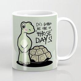One of Those Days Naked Tortoise Coffee Mug