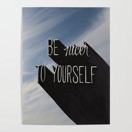 be nicer Poster
