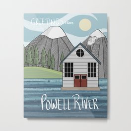 Greetings from Powell River w/Text Metal Print