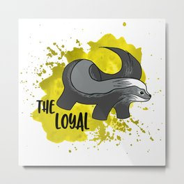 The Loyal Badger Metal Print