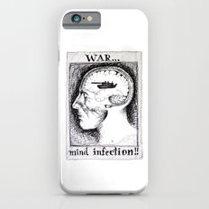 War is a Mind Infection iPhone 6s Slim Case