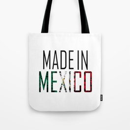 Made In Mexico Tote Bag