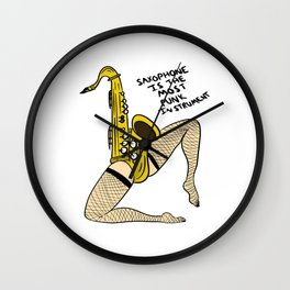 Saxophone Is The Most Punk Instrument Wall Clock