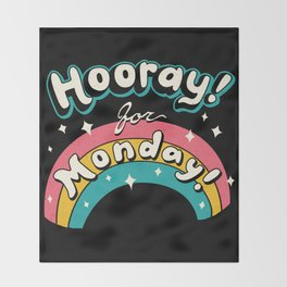 Sarcastic Mondays! Throw Blanket