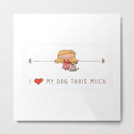 I love my dog girl Metal Print