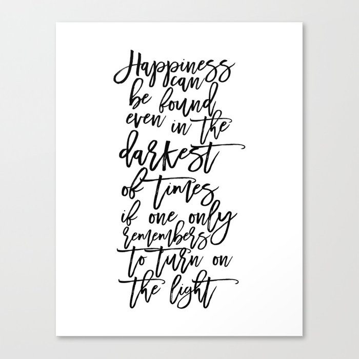 Albus Dumbledore Quotes Happiness can be found, even in the darkest ...