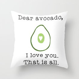 Dear Avocado Throw Pillow