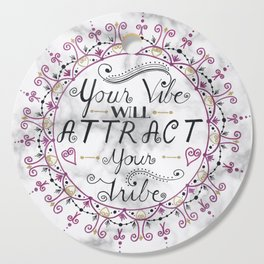 'Your Vibe Will Attract Your Tribe' Quote Mandala Marble Cutting Board