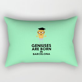 Geniuses are born in BARCELONA T-Shirt D67hy Rectangular Pillow