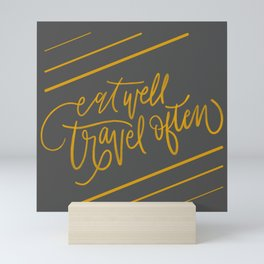 Eat Well, Travel Often Mini Art Print