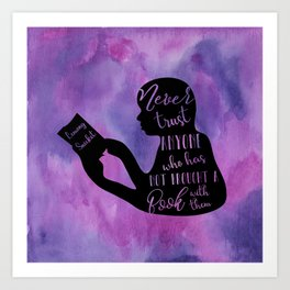 Never Trust Anyone (Lemony Snicket Quote) Art Print