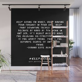 8 | Keep Going Quotes 190512 Wall Mural
