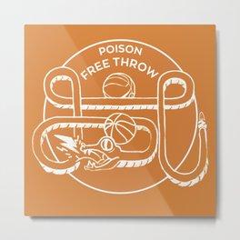 POISON FREE THROW Metal Print