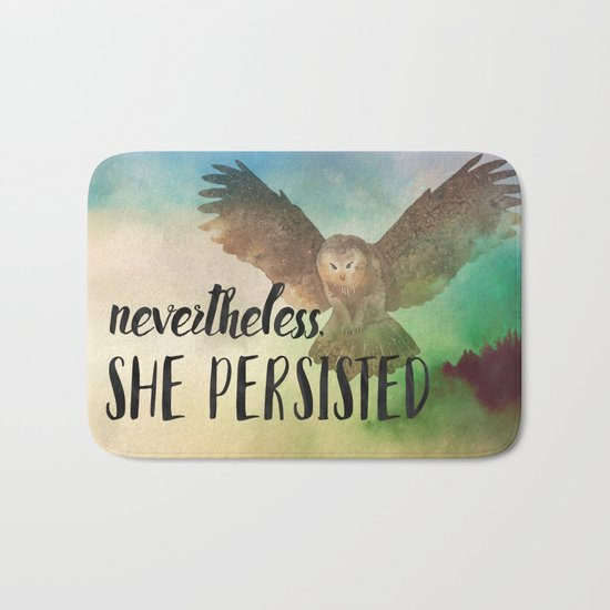 Nevertheless She Persisted Bath Mat