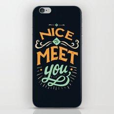 Meet You iPhone & iPod Skin