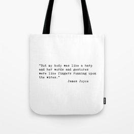 James Joyce Love Quote Tote Bag