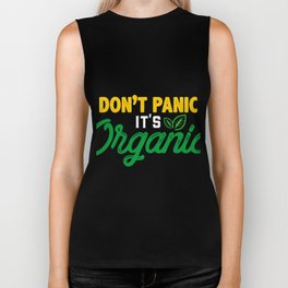 Don't panic. It's organic Biker Tank