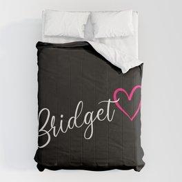 Bridget Name Calligraphy Heart Comforters