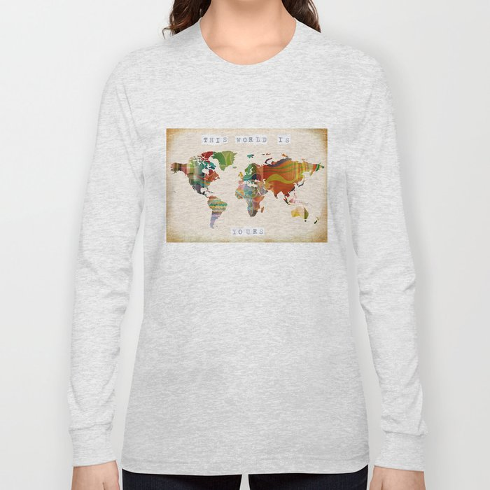 this world is yours Long Sleeve T-shirt