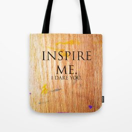 I Dare You. Tote Bag
