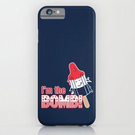 I'm the Bomb iPhone Case