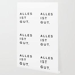 Alles ist Gut | Typography Minimalist Version Wallpaper