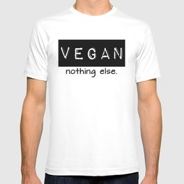 Vegan nothing else black letters T-shirt