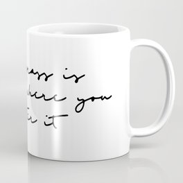 The grass is green where you water it Coffee Mug