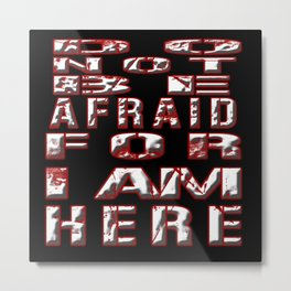 Do not be afraid Halloween Canvas Metal Print