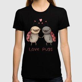 Love Pugs T-shirt