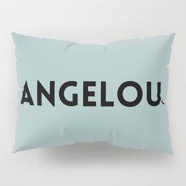 Maya Angelou Pillow Sham
