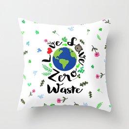 Love Save Zero waste Throw Pillow