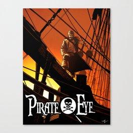 Pirate Eye: Life of Danger Canvas Print