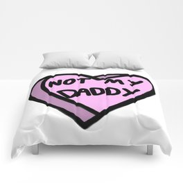 Not My Daddy Comforters