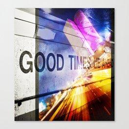 Good Times Lie Ahead Canvas Print