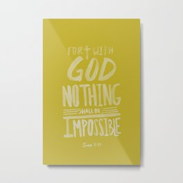 Luke 1: 37 x Mustard Metal Print