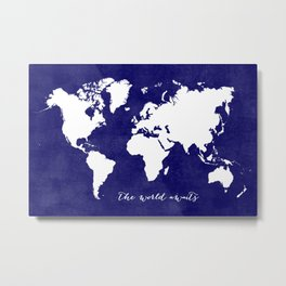The world awaits in navy blue Metal Print