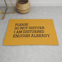 Please do not disturb enough already Rug