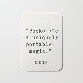 """""""Books are a uniquely portable magic."""" Bath Mat"""