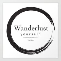 Wanderlust Yourself Art Print